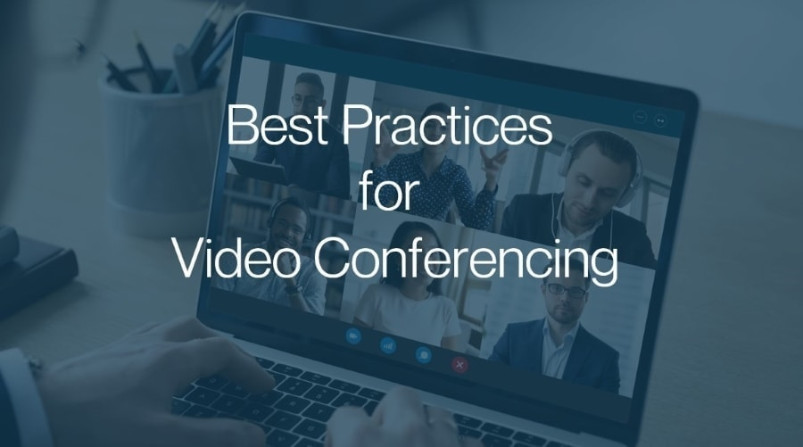 Video Conference Best Practices