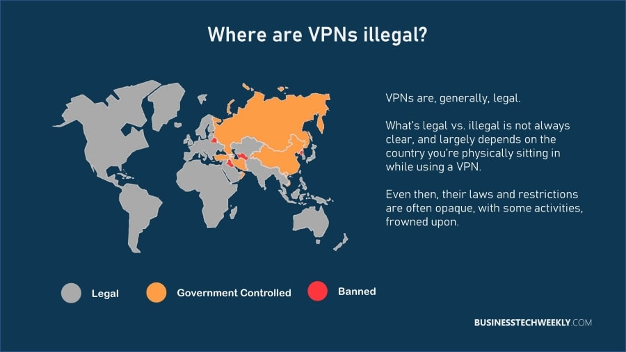 Are VPNs illegal - Which countries are VPNs banned or restricted
