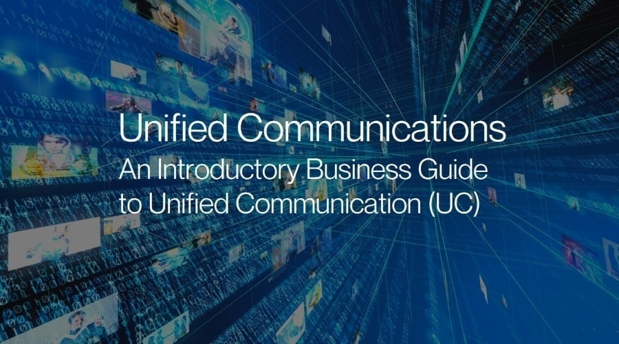 Unified Communications Technologies - What is Unified Communications